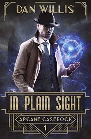 In Plain Sight by Dan Willis