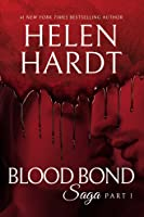 Blood Bond: 1 (Blood Bond Saga #1)