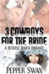 3 Cowboys For The Bride: A Naughty Cowboy Romance (Book 1)