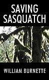 Saving Sasquatch