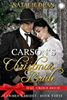 Carson's Christmas Bride (Lawmen's Brides, #3)