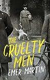 The Cruelty Men