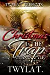 Christmas In The Trap: Atlanta Style