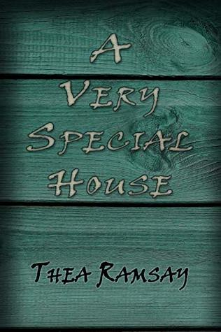 A Very Special House by Thea Ramsay