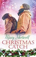 Christmas Catch: A Small-Town Christmas Romance