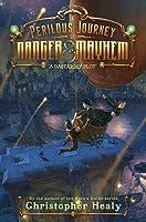 A Perilous Journey of Danger and Mayhem #1: Dastardly Plot