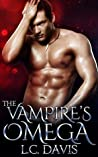 The Vampire's Omega (The Vampire's Omega, #1)