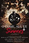 O Come, All Ye Sinners