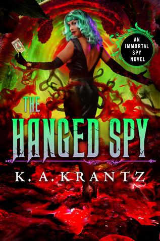 The Hanged Spy (Immortal Spy, Book 4)