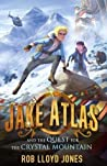 Jake Atlas and the Quest for the Crystal Mountain (Jake Atlas, #3)