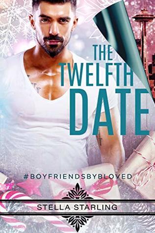 The Twelfth Date (#boyfriendsbybLoved, #2)