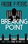 Breaking Point (Henry Crowne Paying the Price #2)