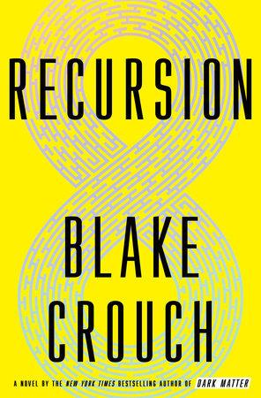 Blake Crouch - Recursion