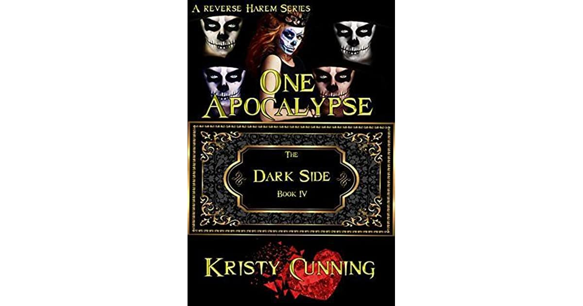 One Apocalypse (The Dark Side, #4) by Kristy Cunning