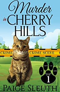 Murder in Cherry Hills (Cozy Cat Caper Mystery, #1)