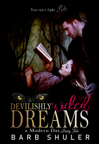 Devilishly Wicked Dreams (A Modern Day Fairy Tale)