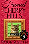 Framed in Cherry Hills (Cozy Cat Caper Mystery, #2)