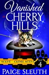 Vanished in Cherry Hills (Cozy Cat Caper Mystery, #4)