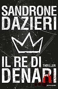 Il re di denari (Le indagini di Colomba e Dante #3)