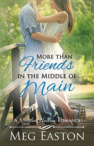 More than Friends in the Middle of Main Street by Meg Easton