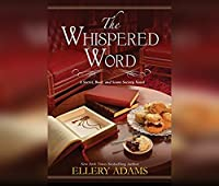 The Whispered Word (The Secret, Book, and Scone Society)