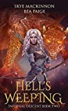 Hell's Weeping (Infernal Descent #2)