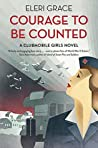 Courage to be Counted (A Clubmobile Girls Novel Book 1)