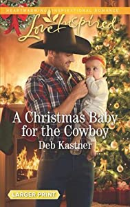 A Christmas Baby for the Cowboy (Cowboy Country #8)