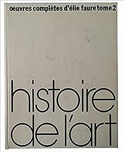Histoire de L' Art - tome deux