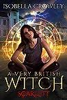 Scarlett (A Very British Witch, #1)