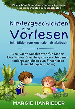Kindergeschichten Zum Vorlesen Inkl Bilder Zum Ausmalen Als