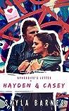 Hayden & Casey by Skyla Barnes