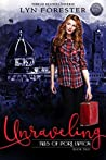 Unraveling: Thread Reader Universe (Tales of Port Lapton Book 2)