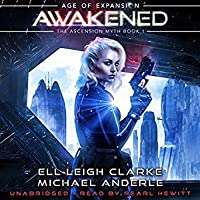 Awakened: Age Of Expansion (Kurtherian Gambit: The Ascension Myth, #1)