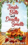 Jingle Bells and Deadly Smells (Sandy Bay #10)