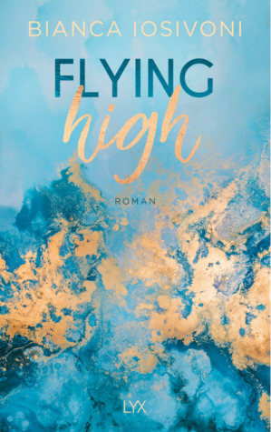 Flying High (Hailee & Chase, #2)