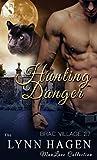 Hunting Danger (Brac Village #27)