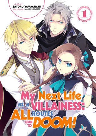 My Next Life as a Villainess: All Routes Lead to Doom