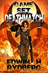 Game, Set, Deathmatch (Dreams of Mortality Book 1)