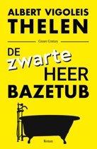 De zwarte heer Bazetub by Albert Vigoleis Thelen