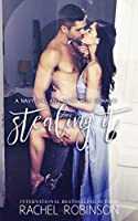 Stealing It: A Navy SEAL and Single Mom Romance (Bronze Bay SEALS)