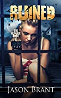 Ruined (The Hunger #4)