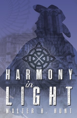 Harmony in Light by Walter H. Hunt