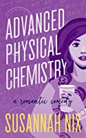 Advanced Physical Chemistry (Chemistry Lessons #3)