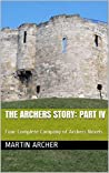 The Archers Story: Part IV: Four Complete Company of Archers Novels