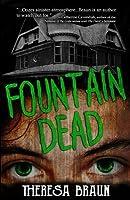 Fountain Dead
