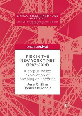 Risk in The New York Times (1987-2014) A corpus-based exploration of sociological theories