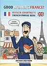 Good Moaning France: Officer Crabtree's Fronch Phrose Berk