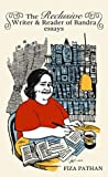 The Reclusive Writer & Reader of Bandra: Essays