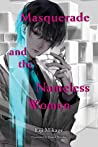 Masquerade and the Nameless Women